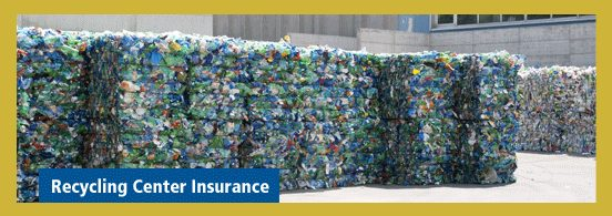 Recycling Center Insurance