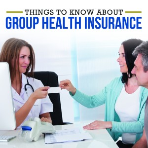 Things To Know About Group Health Insurance